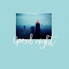 晚安我的城市唯美简约英文图片
